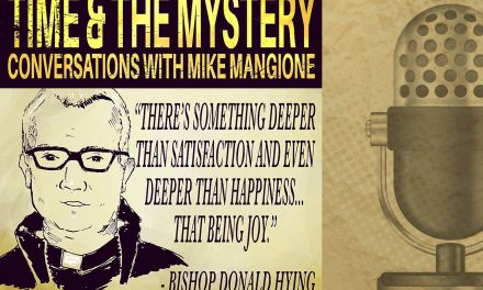 Time & The Mystery Podcast: Bishop Donald Hying