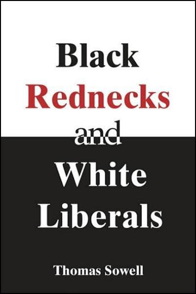 Black rednecks and white liberals essay contest