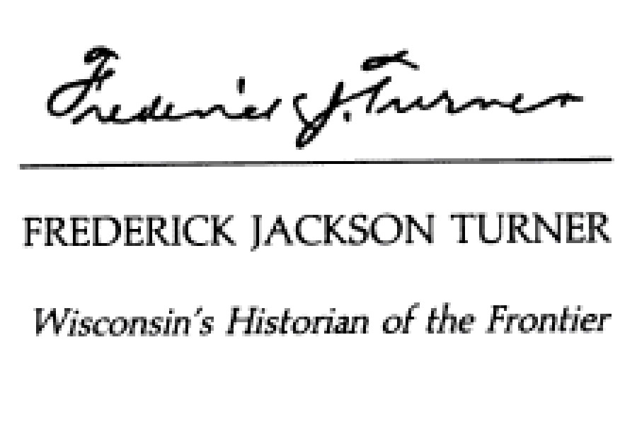 in his frontier thesis frederick jackson turner argued that What was the turner thesis announced that the western frontier was closed, frederick jackson turner turner argued that the conquest of the western.