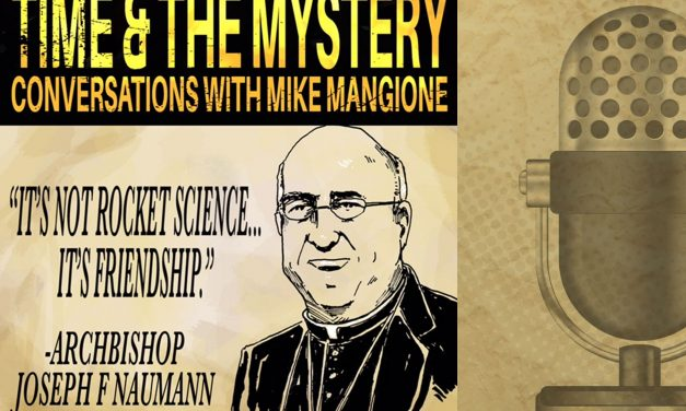 Time & The Mystery Podcast: Joseph F. Naumann