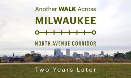 Map: Another Walk Across Milwaukee – Two Years Later
