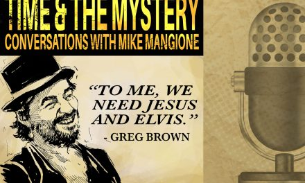 Time & The Mystery Podcast: Greg Brown