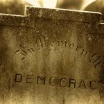 A Dystopian Democracy: Republicans are playing with a fire that could burn down our nation