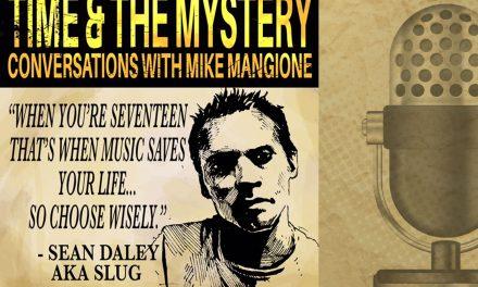 Time & The Mystery Podcast: Sean Daley aka Slug